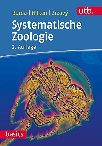 Systematische Zoologie (utb basics, Band 3119)