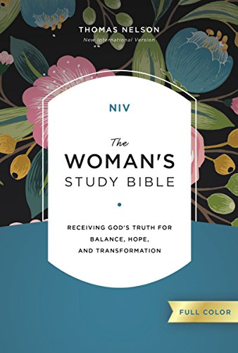 NIV, The Woman's Study Bible, Full-Color, Ebook: Receiving God's Truth for Balance, Hope, and Transformation