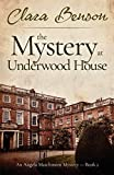 The Mystery at Underwood House (An Angela Marchmont Mystery, Band 2)