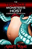 The Tentacle Monster's Host: COMPLETE COLLECTION (Alien Tentacle Sci-Fi Hucow Horror)
