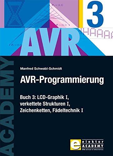 AVR-Programmierung / AVR-Programmierung 3: LCD-Graphik I, verkettete Strukturen I, Zeichenketten, Fädeltechnik I