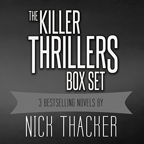 Killer Thrillers Box Set     3 Techno-Thriller, Action/Adventure Science Fiction Thrillers              By:                                                                                                                                 Nick Thacker                               Narrated by:                                                                                                                                 Mike Vendetti                      Length: 27 hrs and 21 mins     5 ratings     Overall 2.8