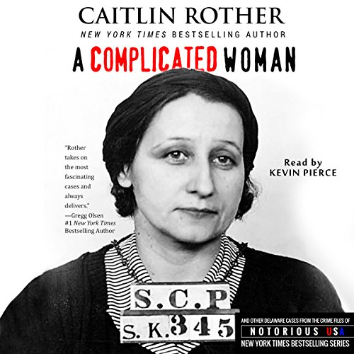 A Complicated Woman: South Carolina, Notorious USA Audiobook By Caitlin Rother cover art