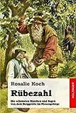 Rübezahl: Die schönsten Märchen und Sagen von dem Berggeiste im Riesengebirge