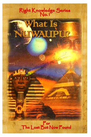 What Is Nuwaupu? (Right Knowledge Series, 1)