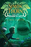 Simon Thorn and the Shark's Cave - Bloomsbury Publishing PLC - 05/02/2019