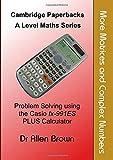 More Matrices and Complex Numbers: Problem Solving using the Casio fx-991ES PLUS Calculator