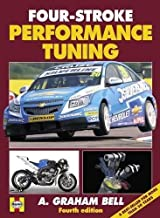 Four-Stroke Performance Tuning: Fourth edition by A Graham Bell (2012-06-01)
