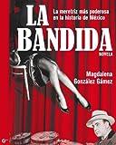 La bandida (Spanish Edition)