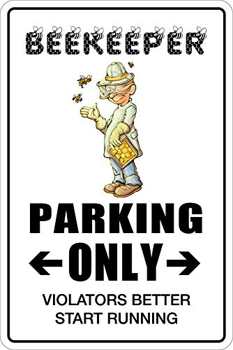 Sign Beekeeper Parking Only