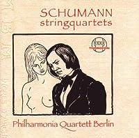Schumann: String Quartet Op. 4