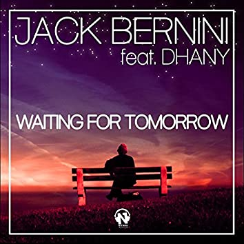 Waiting for Tomorrow (feat. Dhany)