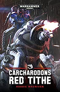 Red Tithe (Carcharodons Book 1)