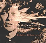 Robbie Robertson: Robbie Robertson - Tracklist: Fallen Angel. Showdown At Big Sky. Broken Arrow. Sweet Fire Of Love. American Roulette. Hell's Half Acre . Testimony. Somewhere Down The Crazy River. Sonny Got Caught In The Moonlight