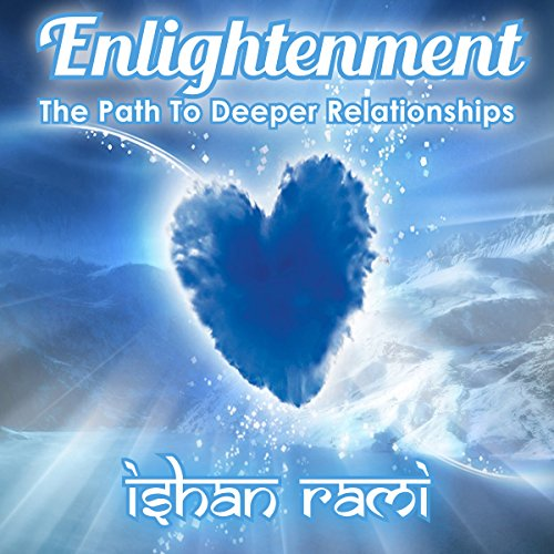 The Path to Deeper Relationships audiobook cover art