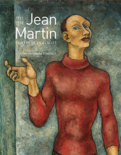 Jean Martin (1911-1996) : Peintre de la réalité