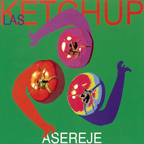 The Ketchup Song (Aserejé) (Spanish Version)