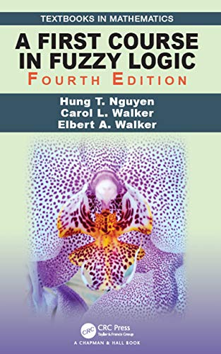 A First Course in Fuzzy Logic (Textbooks in Mathematics) (English Edition)