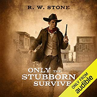 Only the Stubborn Survive audiobook cover art