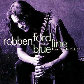 Handful Of Blues