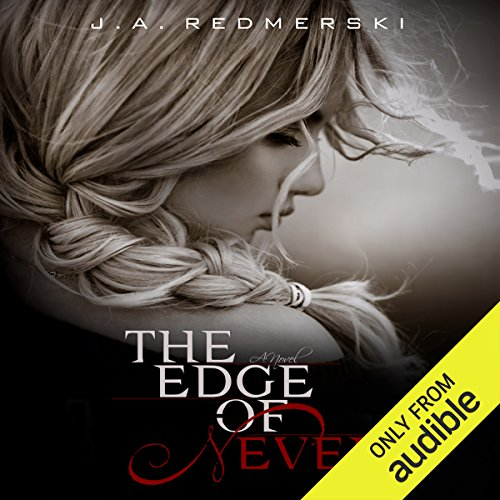 The Edge of Never                   By:                                                                                                                                 J. A. Redmerski                               Narrated by:                                                                                                                                 Lauren Fortgang                      Length: 13 hrs and 12 mins     1,204 ratings     Overall 4.2