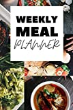 Weekly Meal Planner: Track and Plan Your Meals Weekly 52 Weeks With This 6x9 Inch Size Daily Journal Planner