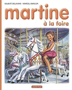 Hardcover Martine, numéro 6 : Martine à la foire (Je commence à lire avec Martine, 27) (French Edition) [French] Book