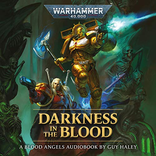 Darkness in the Blood Audiobook By Guy Hayley cover art