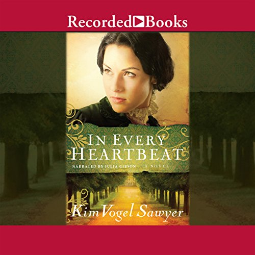 In Every Heartbeat                   By:                                                                                                                                 Kim Vogel Sawyer                               Narrated by:                                                                                                                                 Julia Gibson                      Length: 11 hrs and 47 mins     36 ratings     Overall 4.4