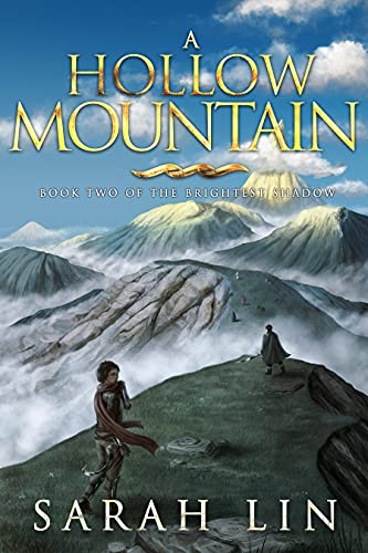 A Hollow Mountain (The Brightest Shadow Book 2) by [Sarah Lin]