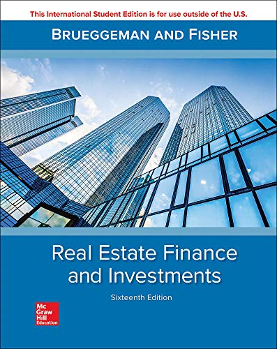 Compare Textbook Prices for Real Estate Finance & Investments 16 Edition ISBN 9781260091946 by Brueggeman, William,Fisher, Jeffrey