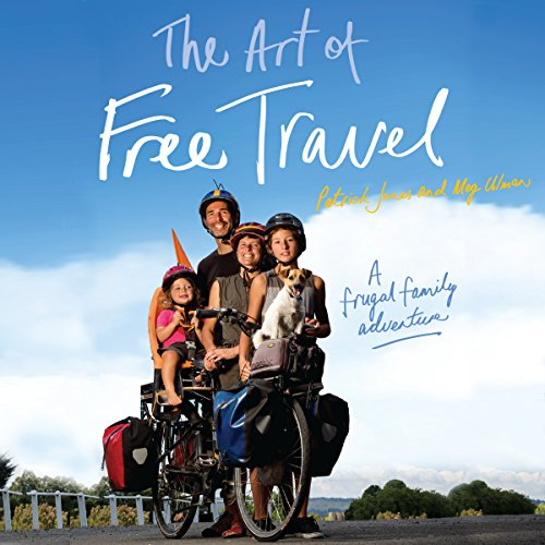 The Art of Free Travel cover art