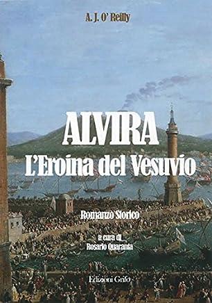 Alvira. Leroina del Vesuvio
