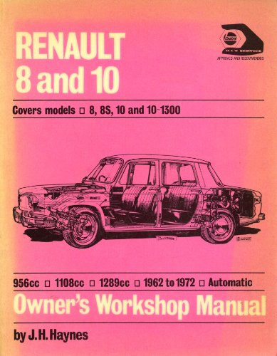 Renault 8 and 10 Owner's Workshop Manual