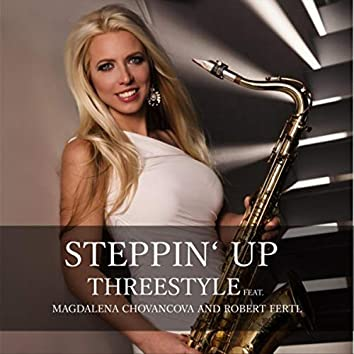 Steppin' Up (feat. Magdalena Chovancova & Robert Fertl)