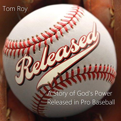 Released - A Story of God's Power Released in Pro Baseball audiobook cover art