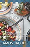 The Cardiac Diet Cookbook: Low Sodium and Diabetic Appropriate Recipes to prevent and Recover from Heart Diseases