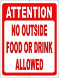 amuseds Attention No Outside Food or Drink Allowed Sign 8x12inch, Prevent Patrons from Bringing Items into Your Business.