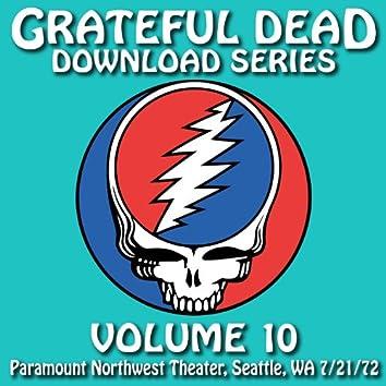 Download Series Vol. 10: Paramount Northwest Theatre, Seattle, WA 7/21/72 (Live)