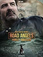 Mon tour du monde Road Angels Harley-Davidson d'Eric Lobo