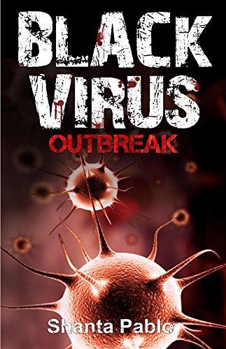 Black Virus: Outbreak (Black Virus Series Book 1) (English Edition) eBook: Pablo, Shanta: Amazon.es: Tienda Kindle