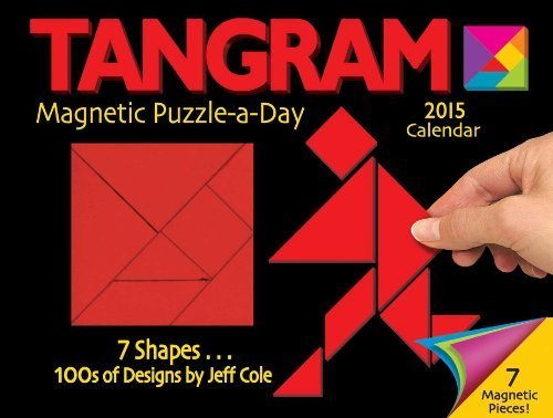 Tangram Magnet Puzzle-a-Day 2015 Calendar by Jeff Cole (2014-07-15)