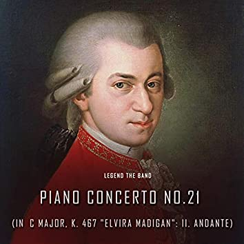 """Piano Concerto No.21 in C Major, K. 467 """"Elvira Madigan"""": II. Andante"""