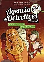 Agencia de Detectives Núm. 2 - 12. La maldición de la momia (Spanish Edition)