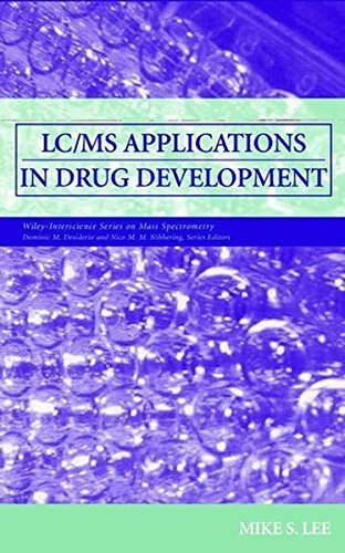 LC/MS Applications in Drug Development (Wiley Series on Mass Spectrometry Book 5) (English Edition)