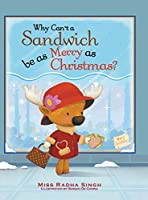 Why Can't a Sandwich Be As Merry As Christmas?
