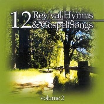 12 Revival Hymns & Gospel Songs, Volume 2