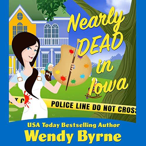 Nearly Dead in Iowa cover art
