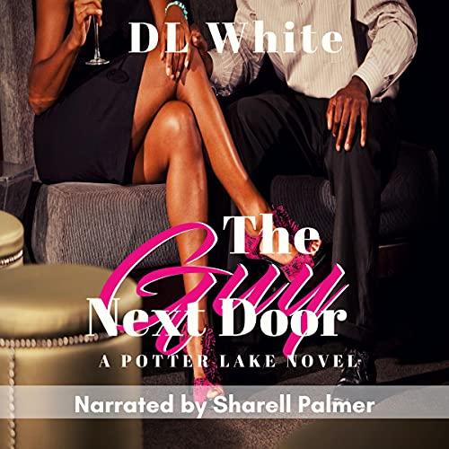 The Guy Next Door: A Potter Lake Novel