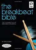 Michael Adamo The Breakbeat Bible Drums Book - Various